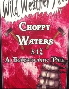 Wild Weather Ales - Choppy Waters
